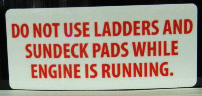 Sundeck and ladder warning from 2013 Tulsa Boat Show