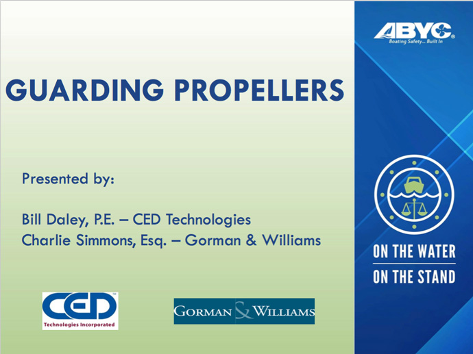 Propeller guard presentation at ABYC Marine Law Symposium 2018.
