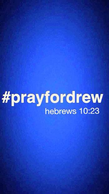 Pray for Drew