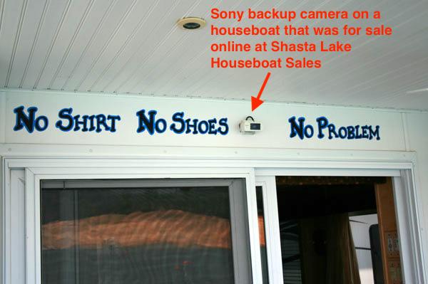Sony backup camera above rear door of a houseboat on Lake Shasta